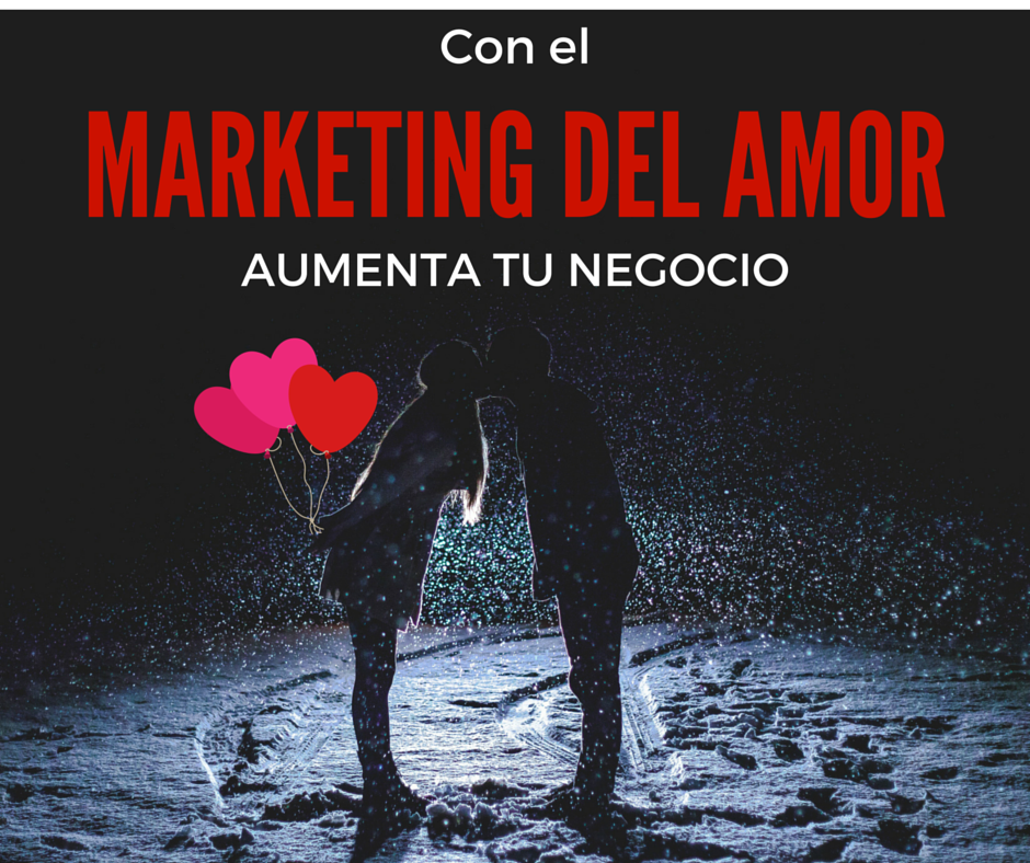 Estrategias de marketing para San Valentín