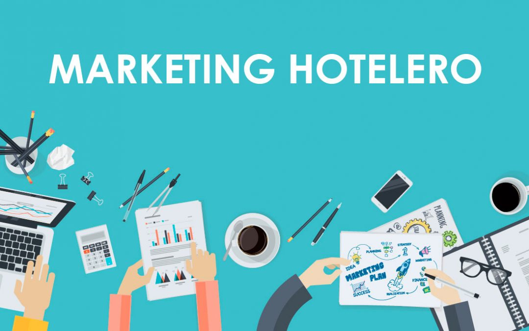 Tendencias en Marketing Hotelero